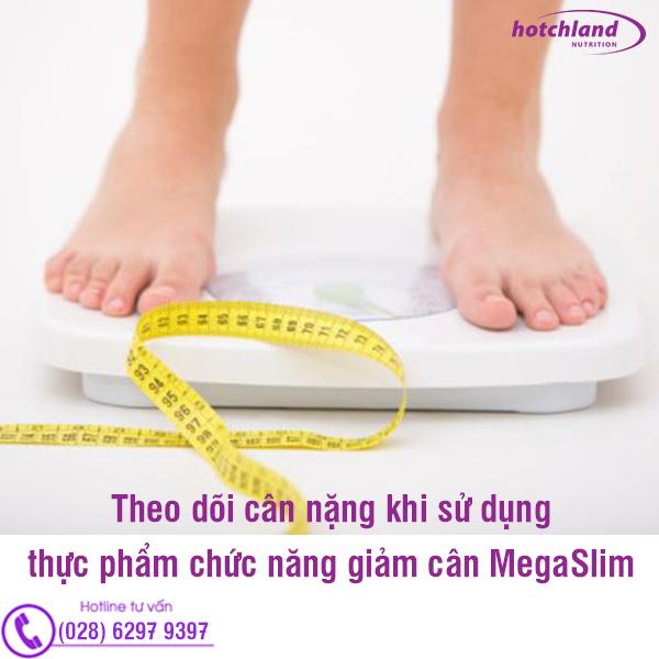 Theo dõi cân nặng khi sử dụng thực phẩm chức năng giảm cân MegaSlim